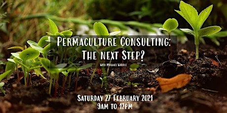 Permaculture Consulting: The Next Step? tickets