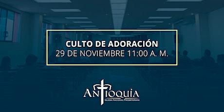Culto de adoración 29 de noviembre 2020 | Iglesia Antioquía entradas