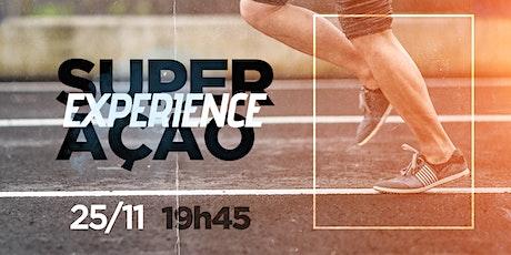 Experience - Superação | 25/11 - 19h45 ingressos