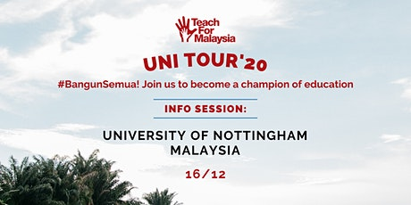 University of Nottingham Malaysia Campus (UNMC) Info Session tickets