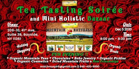 Tea Tasting Soirée and Mini Holistic Bazaar tickets