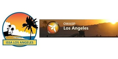 ISSA-LA and OWASP LA | December 30 | Good Bye and Good Riddance 2020! tickets