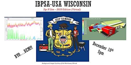 Sip-N-Sim:  IBPSA-USA Wisconsin Virtual Event tickets