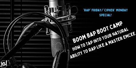 Boom Bap Boot Camp: How to Tap into Your Ability to Rap Like a Master Emcee tickets