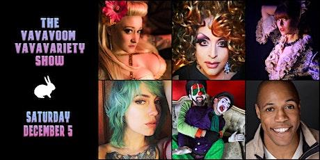 VaVaVoom VaVaVariety Show (Burlesque/Drag/Comedy) tickets