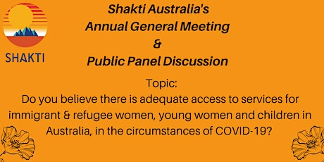 Shakti Australia's Annual General Meeting and Public Panel Discussion tickets
