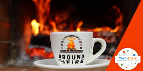 Around the Virtual Fire | TeamShare tickets