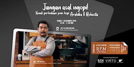 [Ren Coffee & Eatery] Kenali Perbedaan Jenis Kopi Arabika dan Robusta! tickets