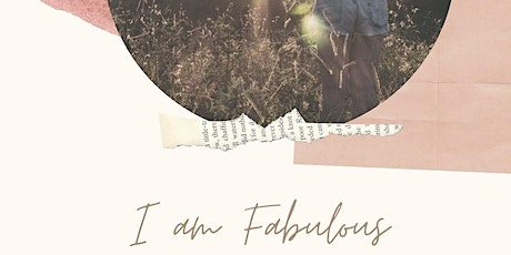 I am Fabulous - emotional well-being workshop tickets
