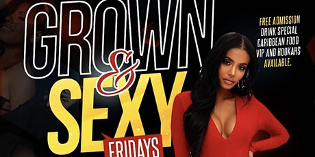 Grown & Sexy Friday's tickets