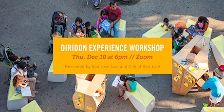 Diridon Experience Workshop tickets