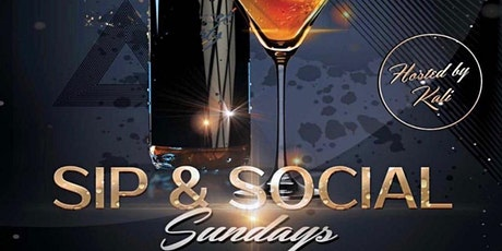 Sip & Social Sunday's tickets