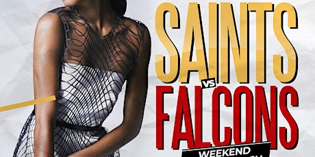 ATL TAKEOVER 2020 |||SAINTS VS FALCONS WEEKEND DEC. 4-6 2020||| tickets