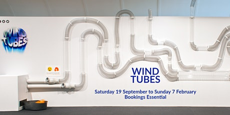 Wind Tubes - Children's Gallery Admission 18 January 2021- 31 January 2021 tickets