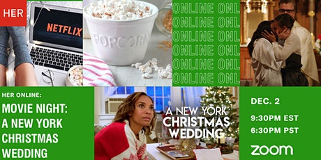 HER Online: Movie Night - A New York Christmas Wedding tickets