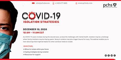 COVID-19 Isolation Strategies