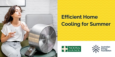 Efficient Home Cooling for Summer - Webinar - Noosa Council tickets