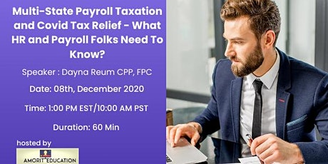 MULTI-STATE TAXATION AND COVID TAX RELIEF tickets