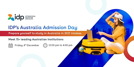 Attend Australia Admission Day  in at IDP Nepal: - 4th Dec / 12pm - 4pm tickets