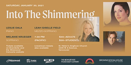 Into the Shimmering - An Evening of Song tickets
