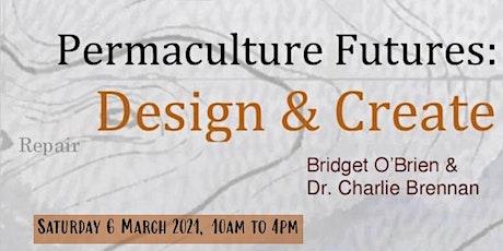 Permaculture Futures: Design & Adapt tickets