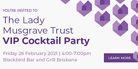 The Lady Musgrave Trust VIP Cocktail Party tickets