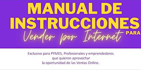 """Curso GRATUITO de 4 días """"Manual de Instrucciones para Vender por Internet"""" entradas"""