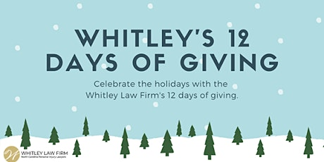 Whitley Law Firm's 12 Days of Giving Giveaway tickets