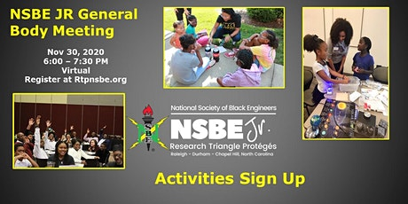 RTP NSBE JR - General Body Meeting - Activities Sign Up tickets