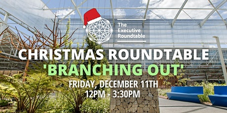 The Executive Roundtable Christmas Event tickets