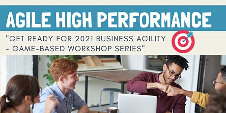 Agile High Performance Team Game-Based Workshop for Business Leaders and HR tickets
