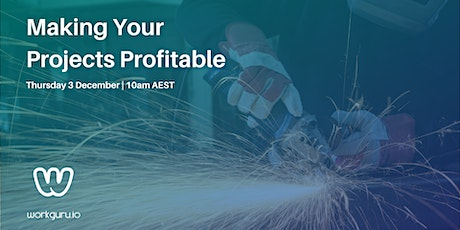 Making your Projects Profitable   Free Business Webinar tickets