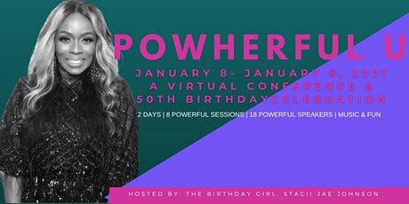 PowHerFul U (Celebrating 50 Years Around The Sun with Stacii Jae) tickets