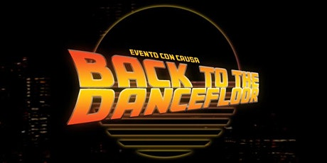 Back To The Dancefloor entradas