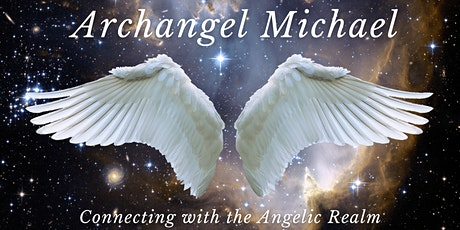 Connecting with Archangel Michael for Beginners tickets