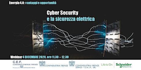 Cyber Security e la sicurezza elettrica biglietti