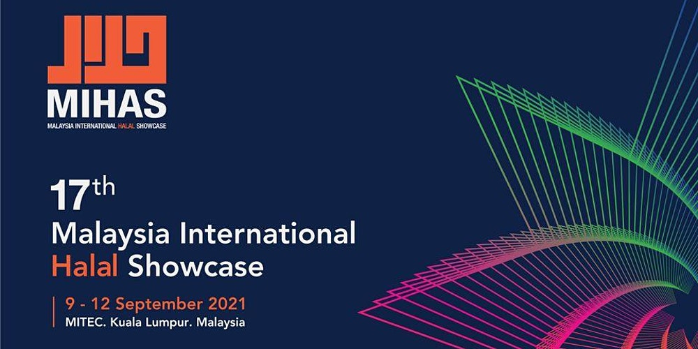 Malaysia International Halal Showcase (MIHAS) 2021 Tickets, Wilayah Persekutuan | Eventbrite