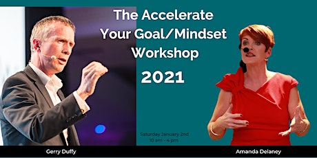 The Accelerate Your Goal/Mindset Workshop 2021 tickets