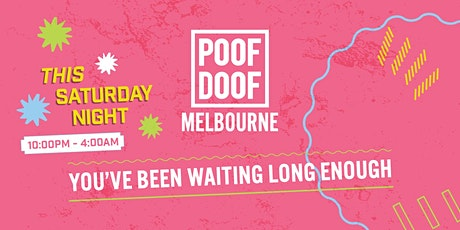 POOF DOOF Melbourne (28.11.20) tickets