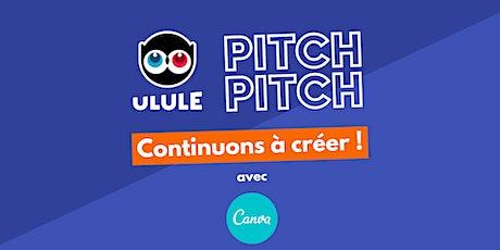 Pitch Pitch, Continuons à créer : la finale ! tickets