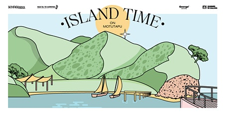 Session Three - Island Time on Motutapu tickets