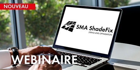WEBINAIRE : SMA ShadeFix - Optimisation de la production depuis l'onduleur billets