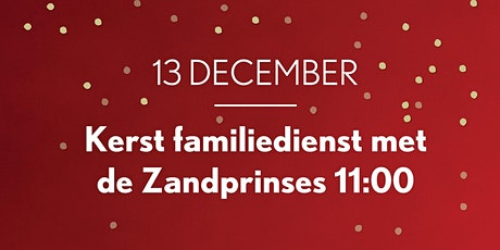 Motion Church Familiedienst met de Zandprinses zondag 13 december tickets