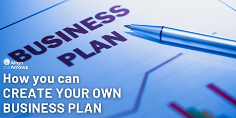 How you can CREATE YOUR OWN BUSINESS PLAN tickets