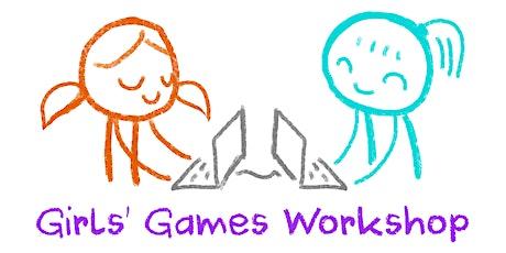 Girls' Games Workshop - Online Edition Tickets