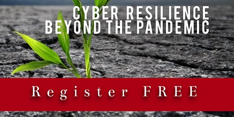 Cyber resilience beyond the pandemic tickets