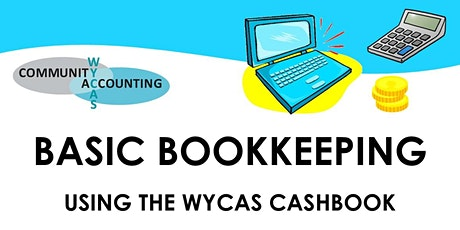 Basic Bookkeeping  Using the WYCAS  Cashbook Jan 2021 tickets