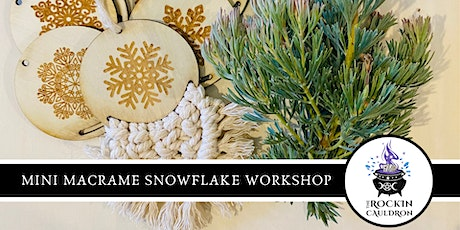 MINI MACRAME SNOWFLAKE WORKSHOP tickets