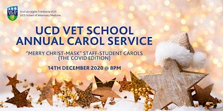 UCD Vet School Annual Carol  Service tickets
