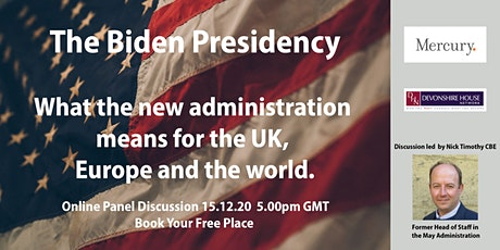 The Biden Presidency: What the new administration means for the UK, Europe tickets